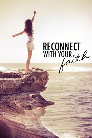 Reconnecting With Your Faith